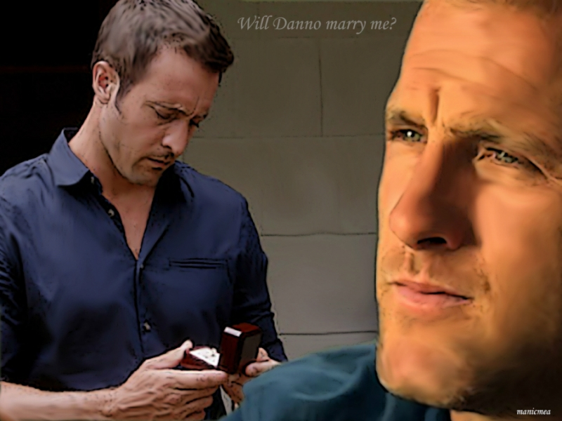 Will Danno marry me